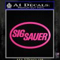 Sig Sauer Decal Sticker Oval Neon Pink Vinyl 120x120