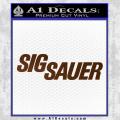 Sig Sauer Decal Sticker Wide Brown Vinyl 120x120