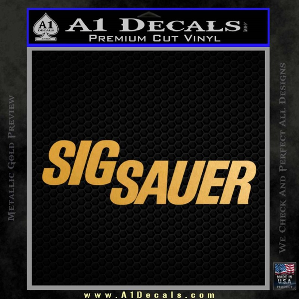 Sig Sauer Decal Sticker Wide Gold Metallic Vinyl