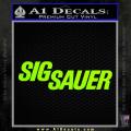 Sig Sauer Decal Sticker Wide Neon Green Vinyl 120x120