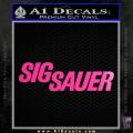 Sig Sauer Decal Sticker Wide Neon Pink Vinyl 120x120