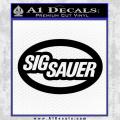 Sig Sauer Oval D2 Decal Sticker Black Vinyl 120x120