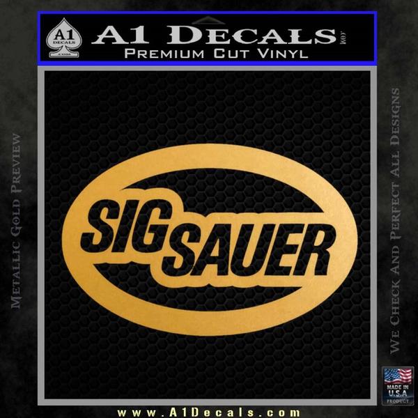 Sig Sauer Oval D2 Decal Sticker Gold Metallic Vinyl