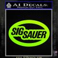 Sig Sauer Oval D2 Decal Sticker Neon Green Vinyl 120x120