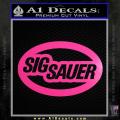 Sig Sauer Oval D2 Decal Sticker Neon Pink Vinyl 120x120