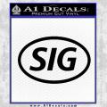 Sig Saur Firearms SIG Decal Sticker Black Vinyl 120x120