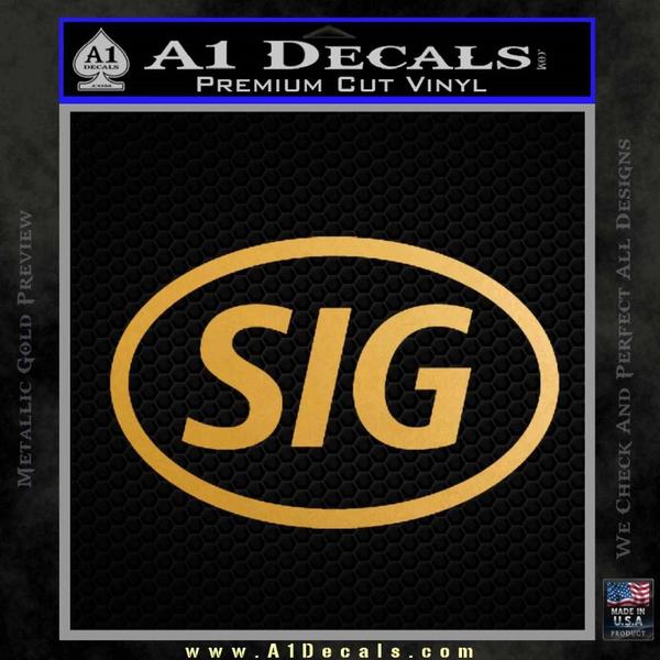 Sig Saur Firearms SIG Decal Sticker Gold Metallic Vinyl