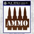 Ammo Text Bullets Clip Decal Sticker BROWN Vinyl 120x120