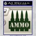 Ammo Text Bullets Clip Decal Sticker Dark Green Vinyl 120x120