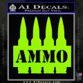 Ammo Text Bullets Clip Decal Sticker Lime Green Vinyl 120x120