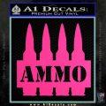 Ammo Text Bullets Clip Decal Sticker Pink Hot Vinyl 120x120
