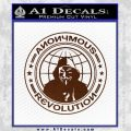 Anonymous Revolution Circle Guy Fawkes Decal Sticker BROWN Vinyl 120x120
