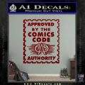 Approved By The Comics Code Decal Sticker DRD Vinyl 120x120