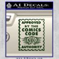 Approved By The Comics Code Decal Sticker Dark Green Vinyl 120x120