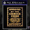Approved By The Comics Code Decal Sticker Gold Vinyl 120x120