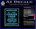 Approved By The Comics Code Decal Sticker Light Blue Vinyl 120x97