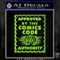 Approved By The Comics Code Decal Sticker Lime Green Vinyl 120x120