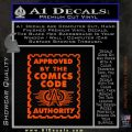 Approved By The Comics Code Decal Sticker Orange Emblem 120x120
