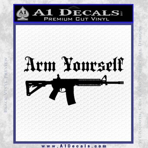 Arm Yourself 2nd Amendment Decal Sticker Black Vinyl