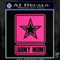 Army Mom Decal Sticker Official Pink Hot Vinyl 120x120