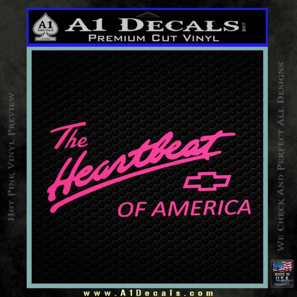 Chevy Heartbeat Of America Decal Sticker Pink Hot Vinyl