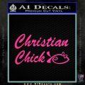 Christian Chick Decal Sticker Pink Hot Vinyl 120x120