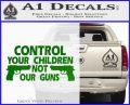 Control Your Children Not Our Guns Decal Sticker DF 14 120x97