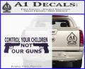 Control Your Children Not Our Guns Decal Sticker Purple Vinyl Black 120x97