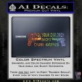 Control Your Children Not Our Guns Decal Sticker Spectrum Vinyl Black 120x120