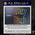 Crazy Bitch Decal Sticker Glitter Sparkle 120x120