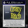 Crazy Bitch Decal Sticker Yellow Laptop 120x120