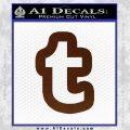 Customizable Tumblr T D1 Decal Sticker BROWN Vinyl 120x120