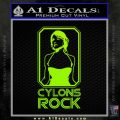 Cylons Rock Bsg Battlestar Galactica D1 Decal Sticker Lime Green Vinyl 120x120
