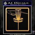 Disc Golf Basket Decal Sticker SQ Gold Vinyl 120x120