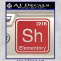 Element Of Deduction Sherlock Holmes Decal Sticker Red 120x120