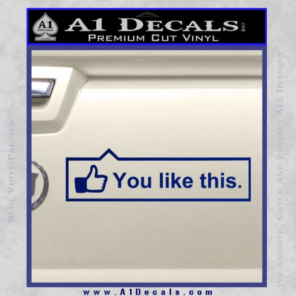 Facebook You Like This Decal Sticker Blue Vinyl