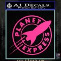 Futurama Planet Express Decal Sticker Pink Hot Vinyl 120x120