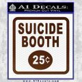 Futurama Suicide Booth Sign Decal Sticker BROWN Vinyl 120x120