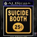 Futurama Suicide Booth Sign Decal Sticker Gold Vinyl 120x120