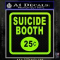 Futurama Suicide Booth Sign Decal Sticker Lime Green Vinyl 120x120