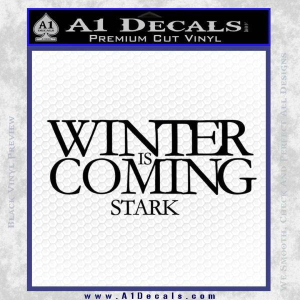 Game Of Thrones Decal Sticker Winter Is Coming Black Vinyl