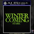 Game Of Thrones Decal Sticker Winter Is Coming Lime Green Vinyl 120x120