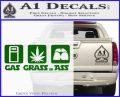 Gas Grass or Ass Decal Sticker Green Vinyl Logo 120x97