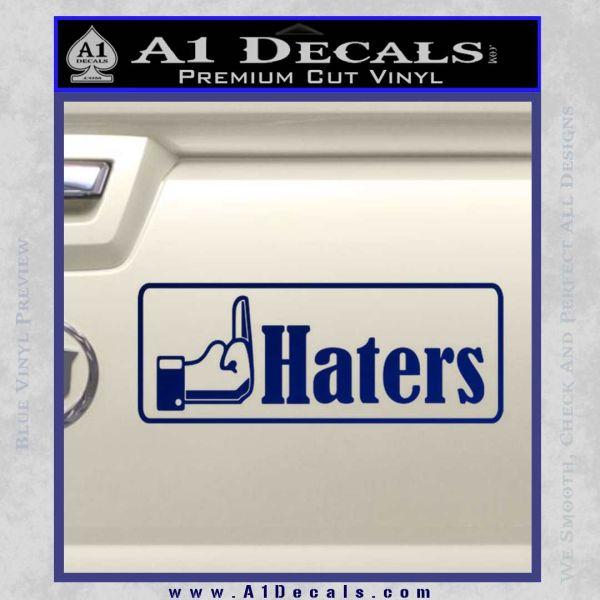 Haters Middle Finger Facebook Decal Sticker Blue Vinyl