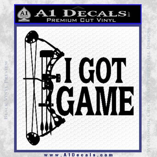 I Got Game Compound Bow Archery Deer Decal Sticker Black Vinyl