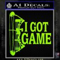 I Got Game Compound Bow Archery Deer Decal Sticker Lime Green Vinyl 120x120
