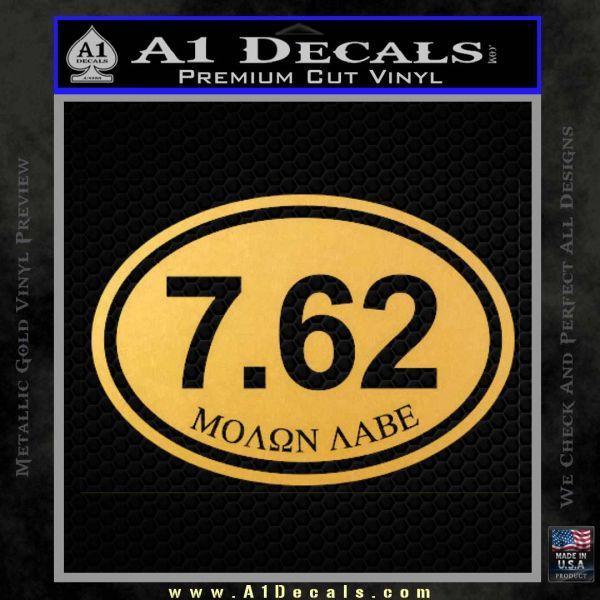 Molon Labe Oval 7.62 Decal Sticker Gold Vinyl