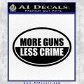 More Guns Less Crime Decal Sticker Black Vinyl 120x120