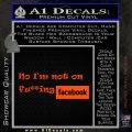 No Im Not On Fucking Facebook Decal Sticker Orange Emblem 120x120