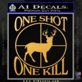 One Shot One Kill Scope Decal Sticker D1 Gold Vinyl 120x120